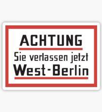 Sie verlassen jetzt West-Berlin, Sign, Germany Sticker