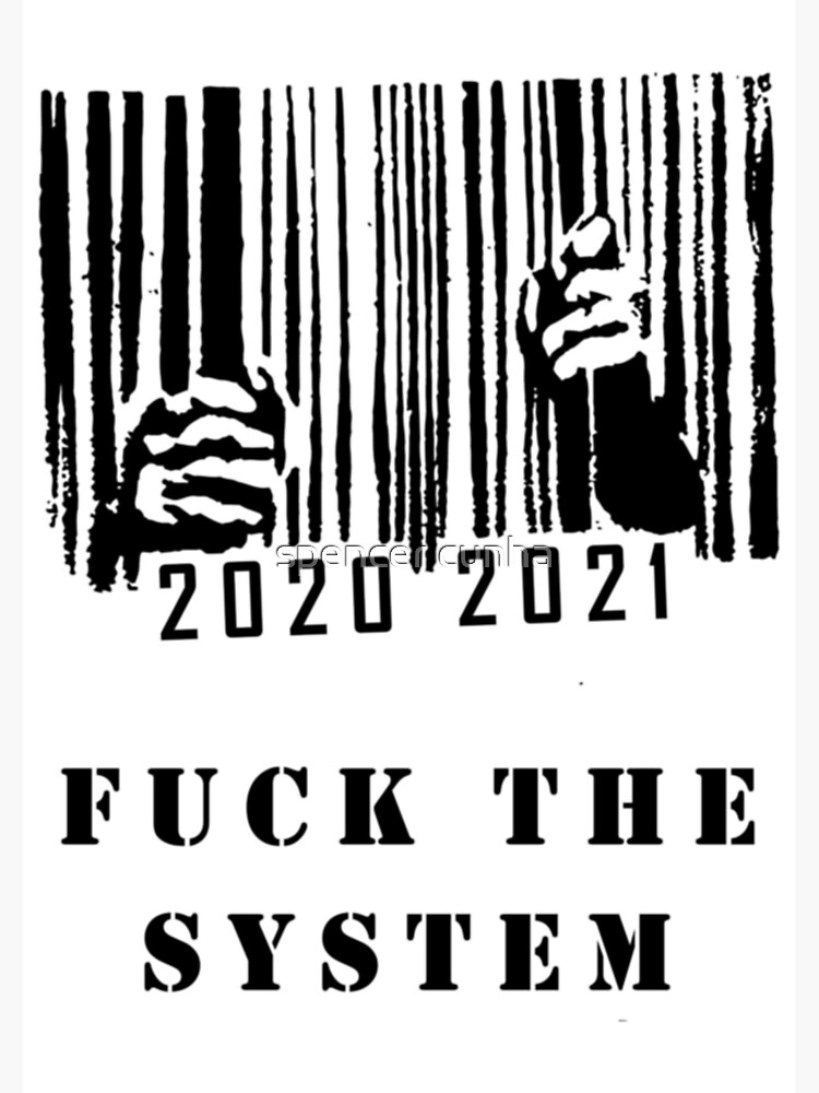"""FUCK THE SYSTEM"""" Greeting Card by spencercunha 