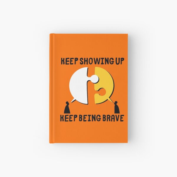 Keep Showing Up Journal Hardcover Journal