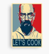 Walter White / Heisenberg - Let's Cook Canvas Print