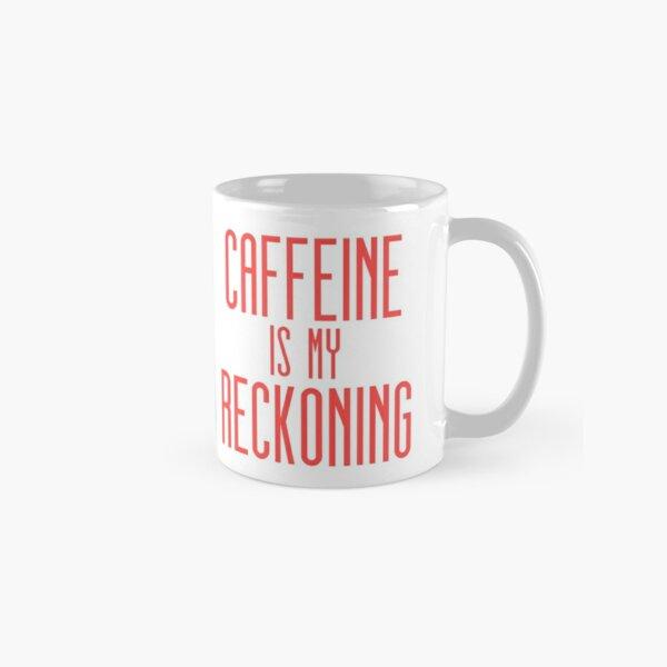 La caféine est mon avis Mug classique