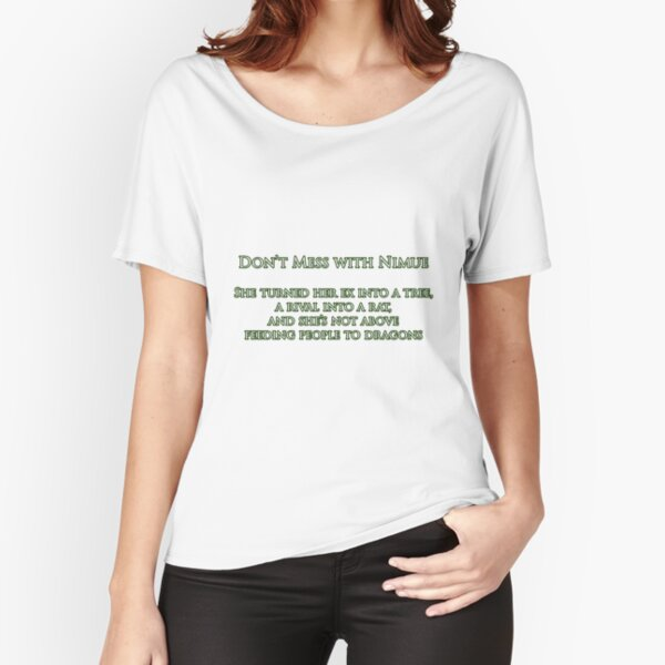 Don't Mess With Nimue Relaxed Fit T-Shirt