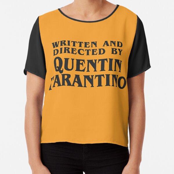 Written and Directed by Quentin Tarantino (dark) Chiffon Top