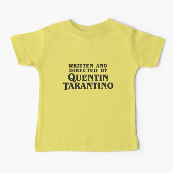 Written and Directed by Quentin Tarantino (dark) Baby T-Shirt