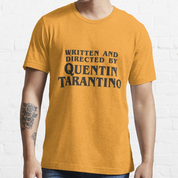 Written and Directed by Quentin Tarantino (dark) Essential T-Shirt