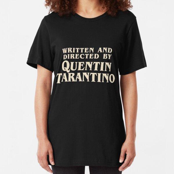 Escrito y dirigido por Quentin Tarantino (original) Camiseta ajustada