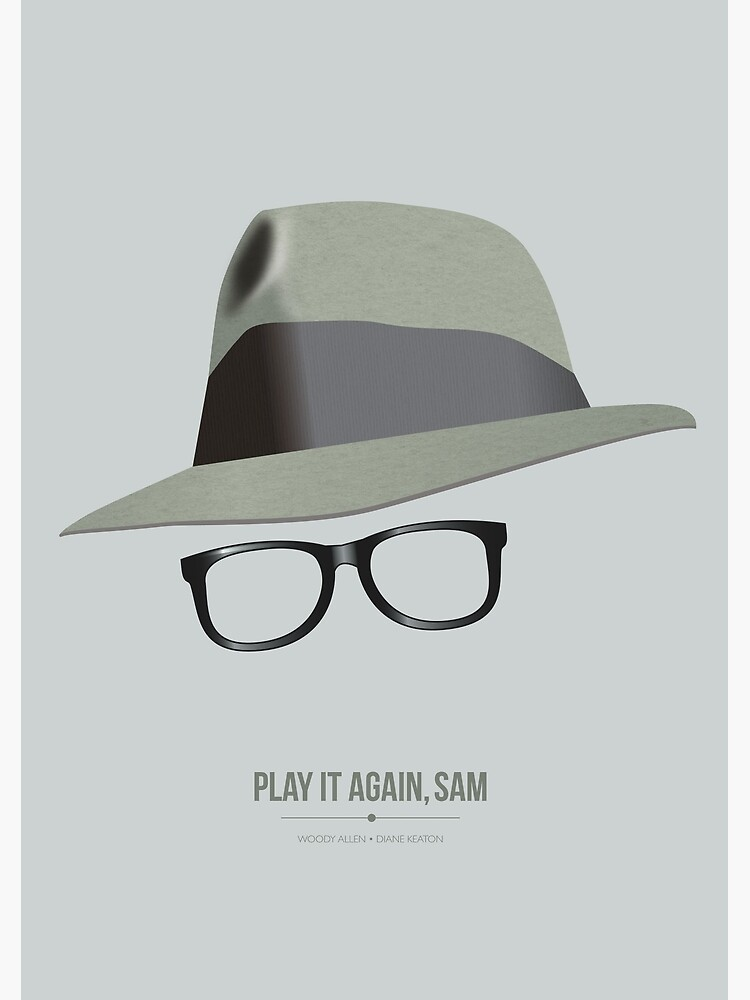 Play It Again, Sam - Alternative Movie Poster by MoviePosterBoy