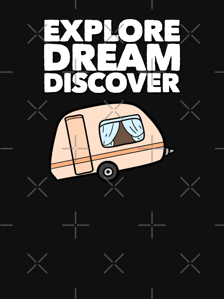 Explore Dream Discover by BossBabeArt