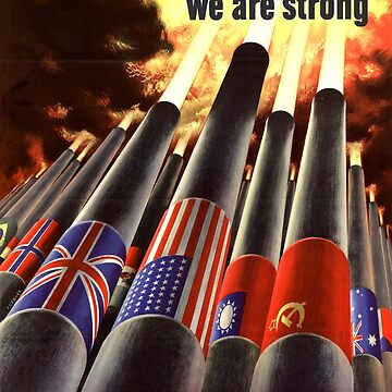 Propaganda Poster WWII ~ United We Are Strong ~ World War 2 ~ 0505  by ContrastStudios