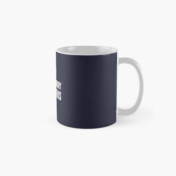Don't Worry I Goat This Classic Mug