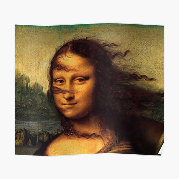 Funny Mona Lisa wind in hair Poster