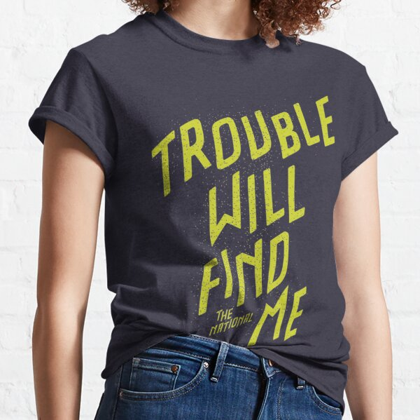 The National - Trouble will find me Classic T-Shirt