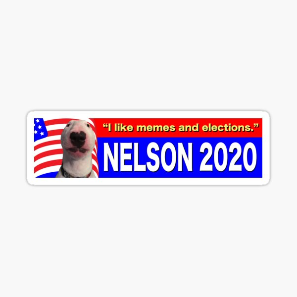 @PupperNelson: Nelson 2020 Sticker