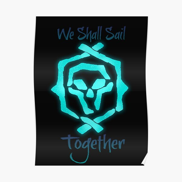 """Sea Of Thieves: Athena """"We Shall Sail Together"""" Poster"""