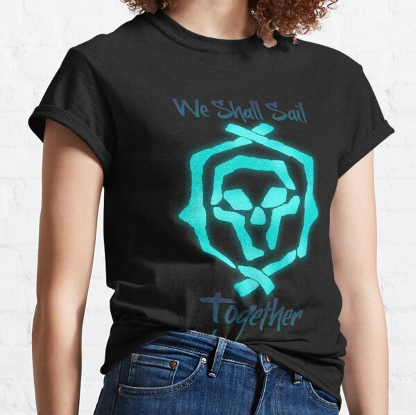 """Sea Of Thieves: Athena """"We Shall Sail Together"""" Classic T-Shirt"""