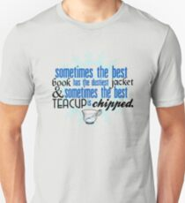 The best teacup. T-Shirt