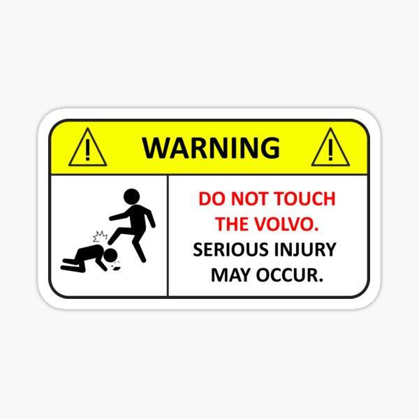 No toque la etiqueta de advertencia de Volvo Pegatina