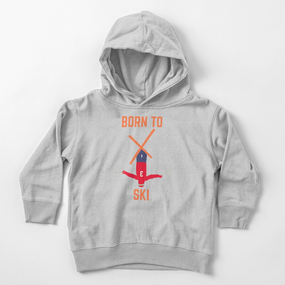 born to ski, skier, skiing Toddler Pullover Hoodie