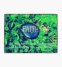 ~ Faith ~ Photographic Print