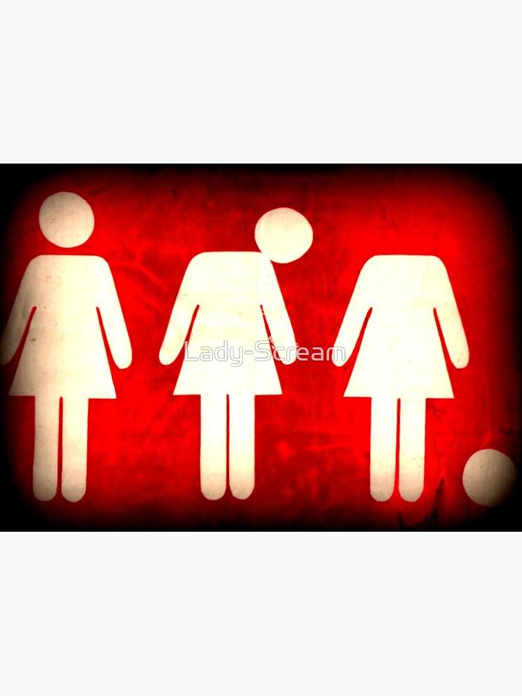 Lost My Head Female Toilet Door Sign  by Lady-Scream