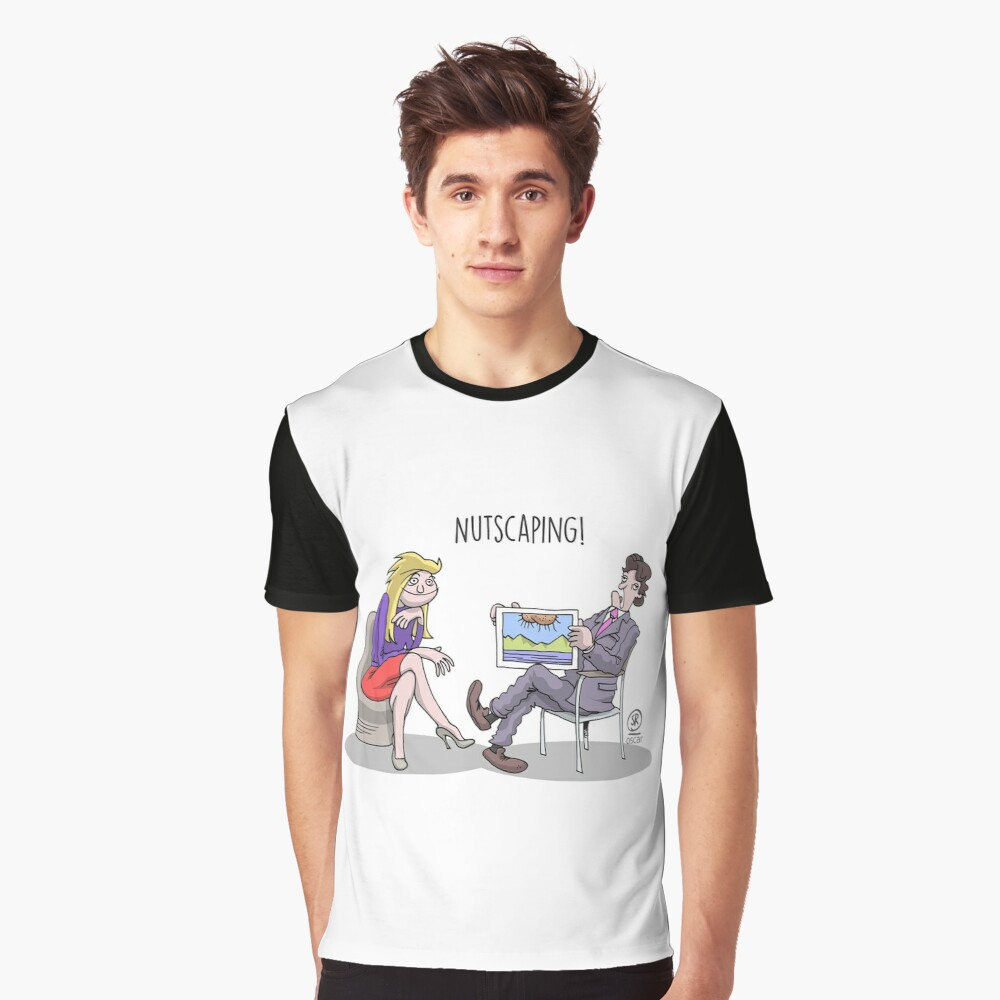 Nutscaping! Graphic T-Shirt