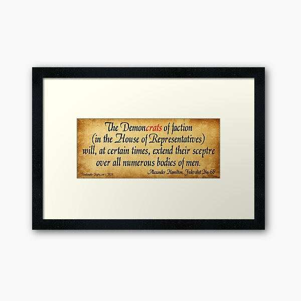 Hamilton's Federalist Paper #65 Framed Art Print