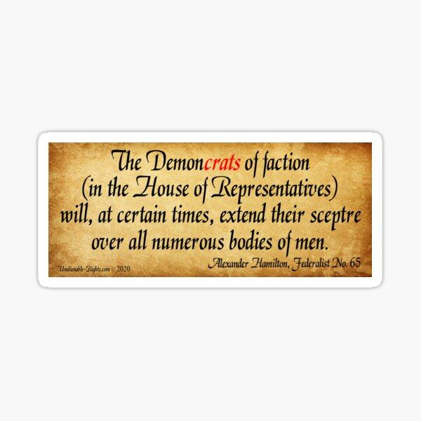 Hamilton's Federalist Paper #65 Sticker