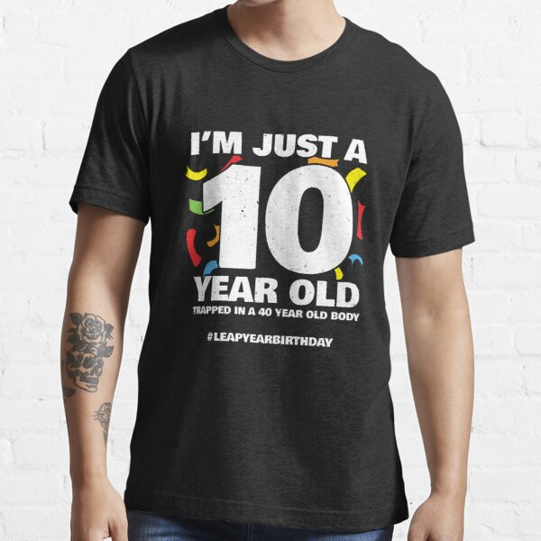 40 Year Old Birthday - Leap Year - 2020 Leap Day Birthday Essential T-Shirt