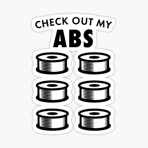 CheckOut My ABS - Funny 3D Printer   Sticker