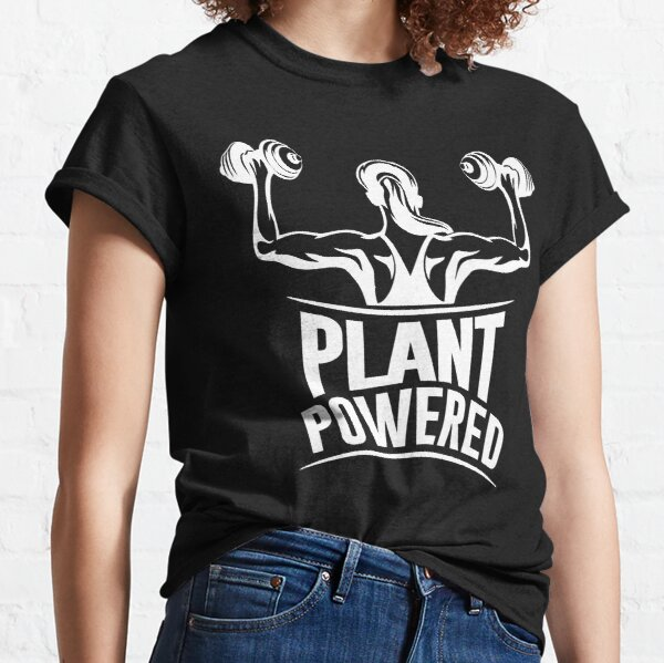Plant powered Vegan fitness Classic T-Shirt