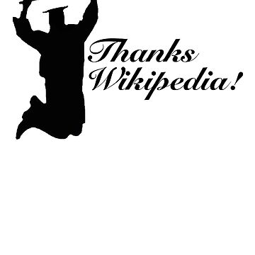 Thanks Wikipedia! by albertot