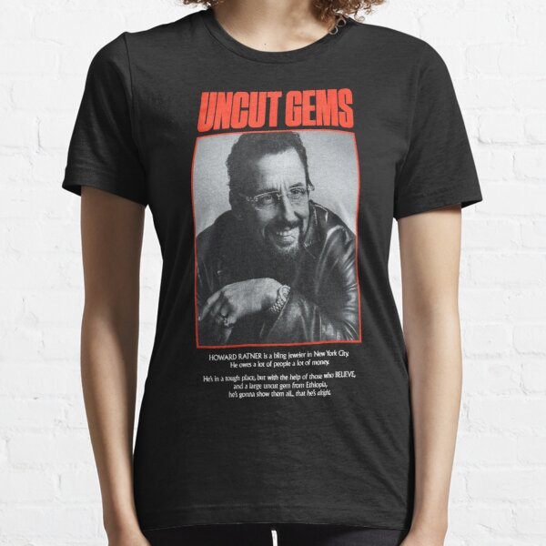not UNCUT GEMS Essential T-Shirt