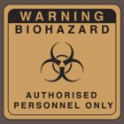 BIOHAZARD SIGN by Jason Fitzsimmons