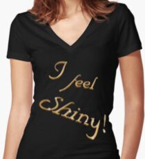 I feel shiny! Women's Fitted V-Neck T-Shirt