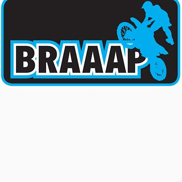 Braaap Dirt Bike Shirt by areid89