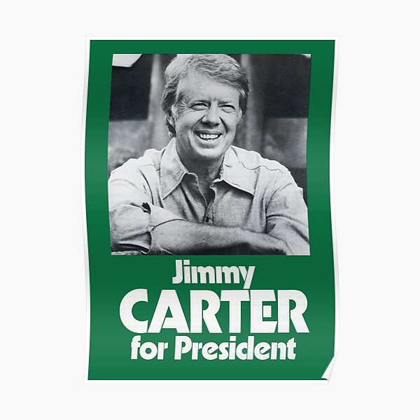 JIMMY CARTER FOR PRESIDENT Poster