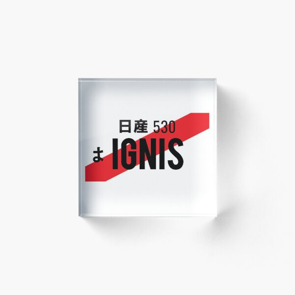 IGNIS JDM NUMBER PLATE Acrylic Block