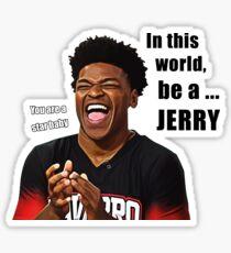 BE A JERRY ! From Navarro Cheer Netflix Sticker