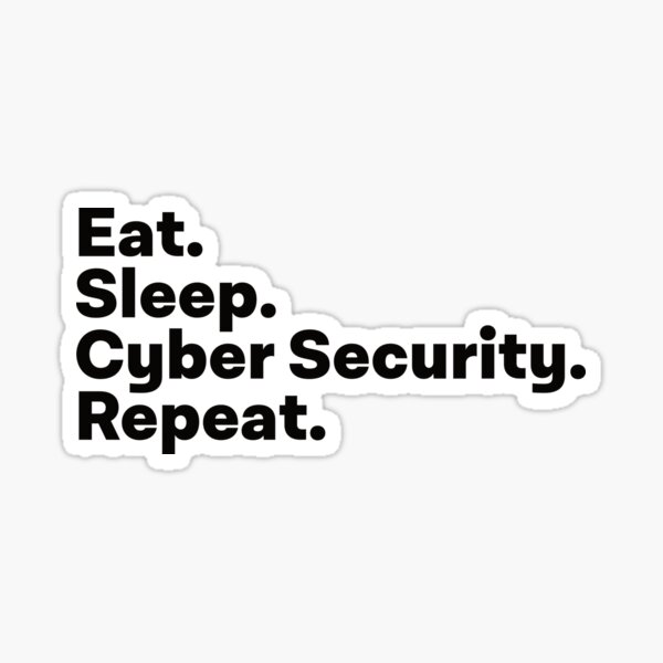 Eat Sleep Cyber Security Repeat Sticker