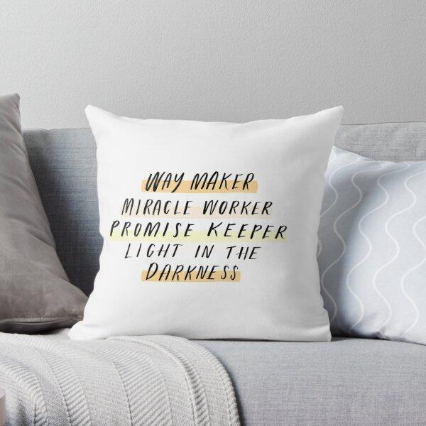 Way Maker Throw Pillow