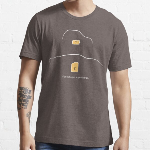 Don't Charge, Supercharge Essential T-Shirt