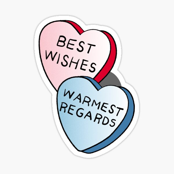 Best Wishes, Warmest Regards on candy. David Rose and Stevie banter awkwardly in Schitt's Creek at the Rosebud Moteel Sticker