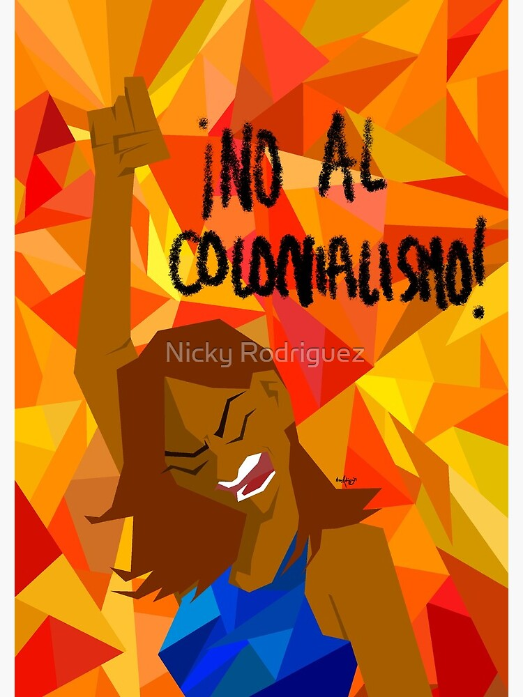 no al colonialism by artoftiffanyr