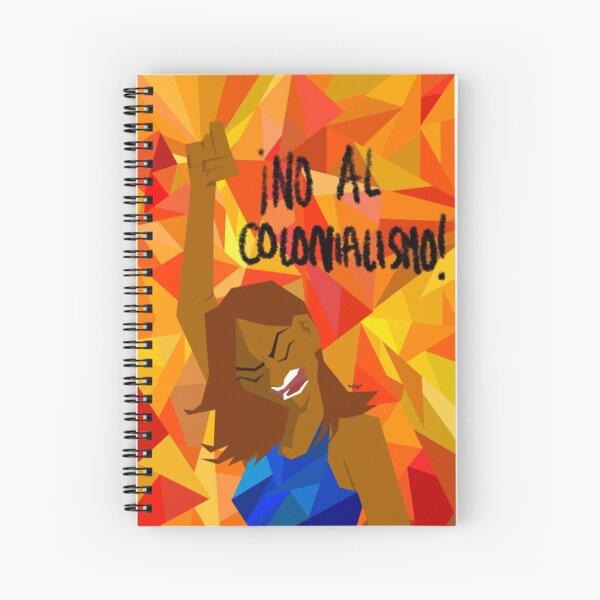 no al colonialism Spiral Notebook
