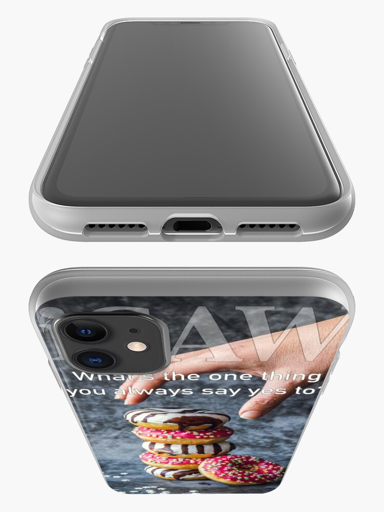 Alternate view of What's The One Thing You Always Say Yes To iPhone Case & Cover