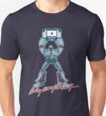 Slay Anything... T-Shirt