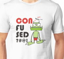 The monster is confusing Unisex T-Shirt