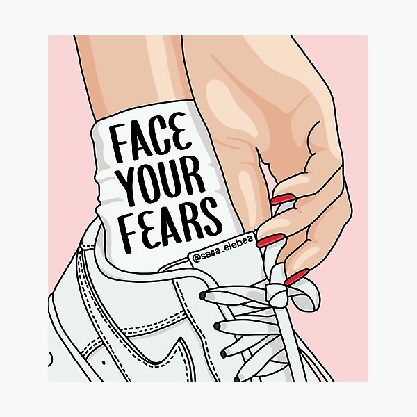 Face your fears by Sasa Elebea Photographic Print