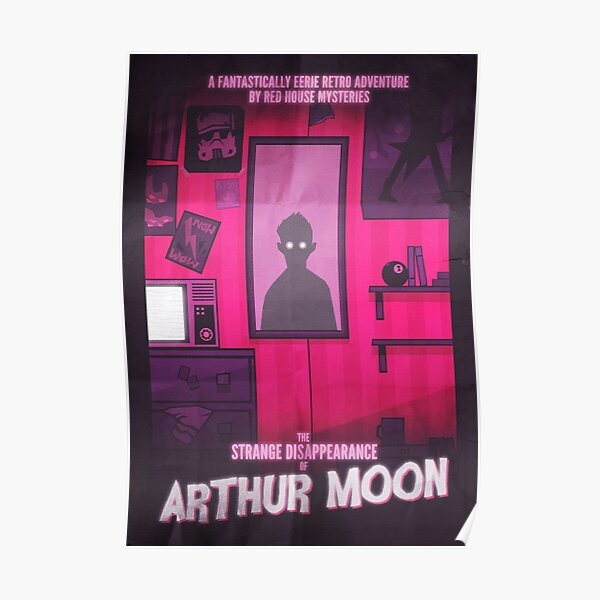 The Strange Disappearance of Arthur Moon Poster