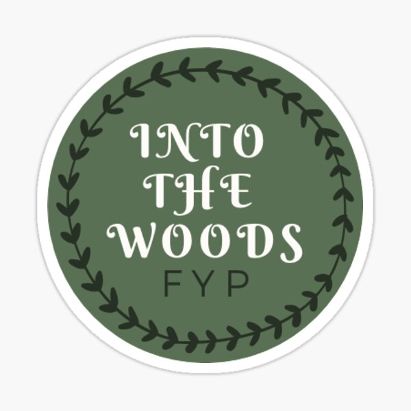 FYP Into the Woods Sticker Sticker